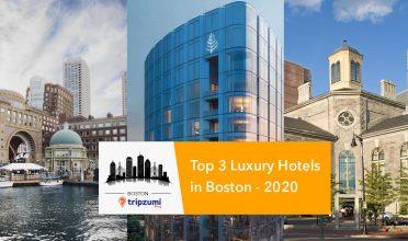 Top 3 Luxury Hotels in Boston - 2020