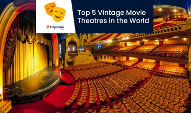 Top 5 Vintage Movie Theatres in the World