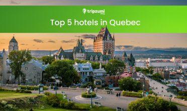 Top 5 hotels in Quebec