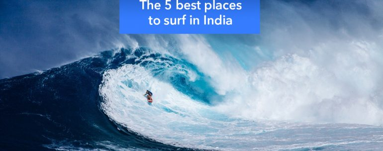 The 5 best places to surf in India